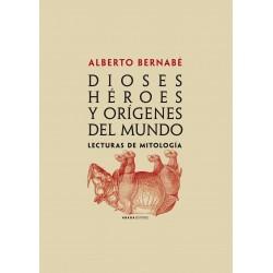 Dioses, héroes y orígenes del mundo