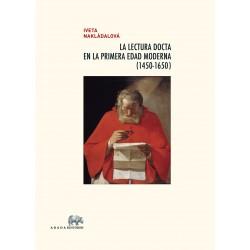 La lectura docta en la Primera Edad Moderna (1450-1650)