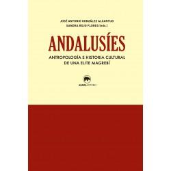Andalusíes. Antropología e historia cultural de una elite magrebí