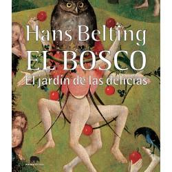El Bosco. El jardín de las delicias