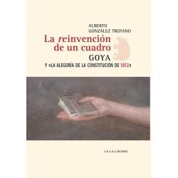 """La reinvención de un cuadro. Goya y """"La alegoría de la Constitución de 1812"""""""