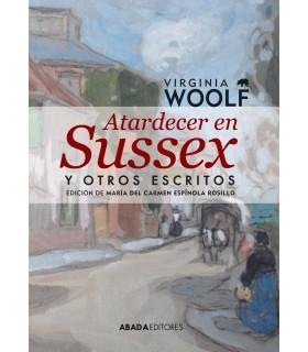 Atardecer en Sussex y otros escritos