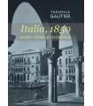 Italia, 1850 Milán . Venecia . Florencia