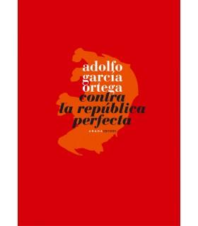 Contra la República Perfecta