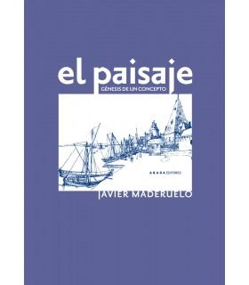 El paisaje. Génesis de un concepto (2ª edición)