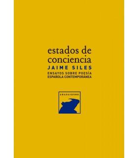 Estados de conciencia. Ensayos sobre poesía española contemporánea
