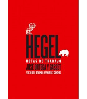 Hegel. Notas de trabajo