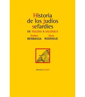 Historia de los judíos sefardíes. De Toledo a Salónica