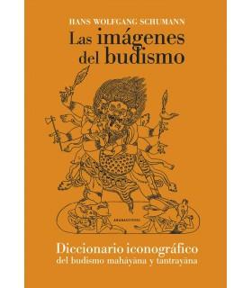 Las imágenes del budismo. Diccionario iconográfico del budismo