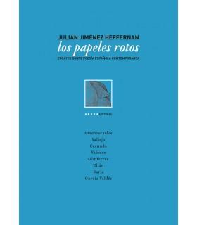 Los papeles rotos. Ensayos sobre poesía española contemporánea