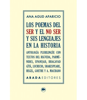 Los poemas del ser y el no ser y sus lenguajes en la historia.