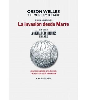 El guión radiofónico de la invasión desde Marte sobre la novela La guerra de los mundos de H. G. Wells y el Mercury Theatre