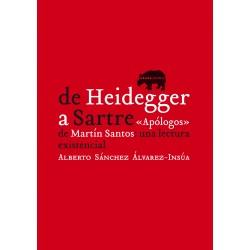 De Heidegger a Sartre 'Apólogos' de Martín-Santos: una lectura existencia