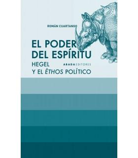El poder del espíritu. Hegel y el êthos político