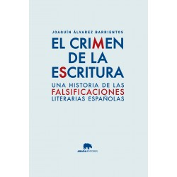 El crimen de la escritura una historia de la literatura apócrifa española