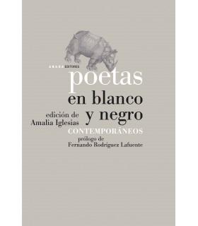 Poetas en blanco y negro. Contemporáneos