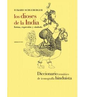 Los dioses de la India. Forma, expresión y símbolo