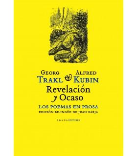 Revelación y ocaso. Los poemas en prosa