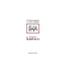 El rinoceronte y otros relatos (2ª edición)