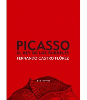 Picasso, el rey de los burdeles