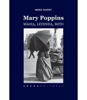 Mary Poppins. Magia, leyenda, mito