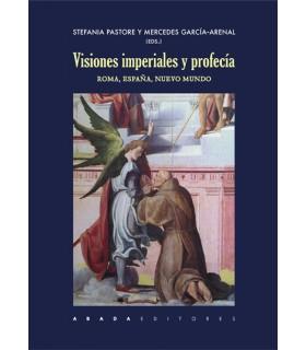 Visiones imperiales. Roma, España, Nuevo Mundo