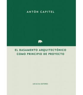 El basamento arquitectónico como principio de proyecto
