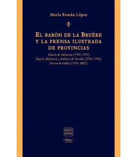 El barón de la Bruère y la prensa ilustrada de provincias