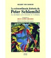 La extraordinaria historia de Peter Schlemihl. El hombre que vendió su sombra