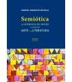 Semiótica. La experiencia del sentido a través del arte y la literatura
