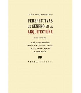 Perspectivas de género en la arquitectura. Tercer encuentro