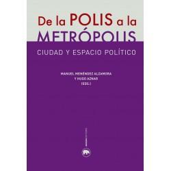 De la polis a la metrópolis. Ciudad y espacio político