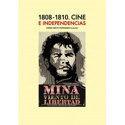 1808-1810. Cine e independencias