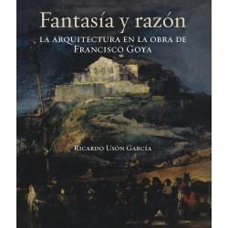 Fantasía y razón. La arquitectura en la obra de Francisco Goya
