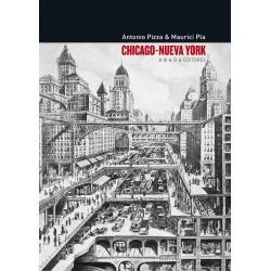 Chicago – Nueva York. Teoría, arte y arquitectura entre los siglos XIX y XX