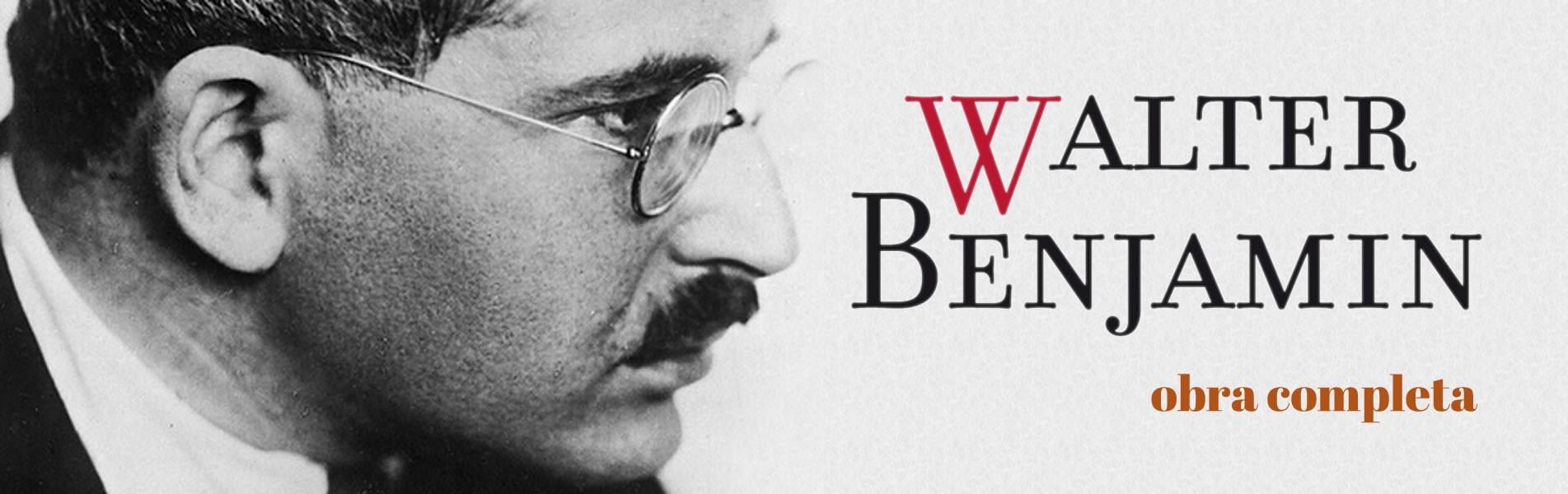 obras completas Walter Benjamin